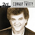 Conway Twitty 20th Century Masters: The Millennium Collection: Best Of Conway Twitty, Volume 2 (CD Two)