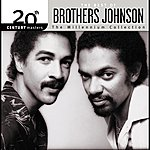 The Brothers Johnson 20th Century Masters: The Millennium Collection: Best Of Brothers Johnson