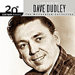 Dave Dudley 20th Century Masters: The Millennium Collection: Best Of Dave Dudley