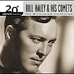 Bill Haley & His Comets Best Of Bill Haley & His Comets: 20th Century Masters: The Millennium Collection