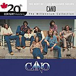 Cano 20th Century Masters / The Best Of Cano (Edited Version)