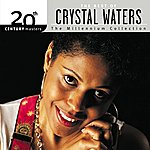 Crystal Waters 20th Century Masters: The Millennium Collection: Best Of Crystal Waters