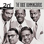 The Dixie Hummingbirds 20th Century Masters: The Millennium Collection: Best Of The Dixie Hummingbirds