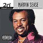 Marvin Sease 20th Century Masters: The Millennium Collection: The Best Of Marvin Sease (Explicit Version)