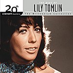 Lily Tomlin The Best Of Lily Tomlin 20th Century Masters The Millennium Collection
