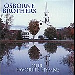 Osborne Brothers Our Favorite Hymns