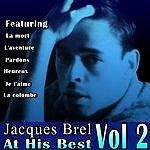 Jacques Brel Jacques Brel At His Best Vol 2
