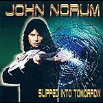 John Norum Slipped Into Tomorrow
