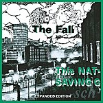 The Fall This Nation's Saving Grace (Expanded Edition)