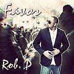 Rob P Favor - Single