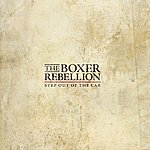 The Boxer Rebellion Step Out Of The Car