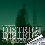 Elusive District 2 District The Remixes