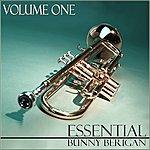 Bunny Berigan Essential Bunny Berigan - Volume 1