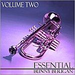 Bunny Berigan Essential Bunny Berigan - Volume 2
