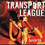 Transport League Superevil