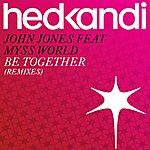 John Jones Be Together (Remixes)