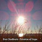 Dan Chadburn Promise Of Hope