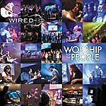 The Wired Band Worship For The People