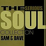Sam & Dave The Serious Soul Collection