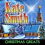 Kate Smith Christmas Greats