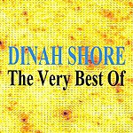 Dinah Shore Dinah Shore : The Very Best Of