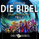 Dreamer Die Bibel : Das Alte Testament, Teil 5 (Kapitel 5)