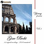 Gino Bechi Young Forever : Gino Bechi, Vol. 1