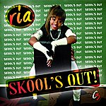 Ria Skool's Out (Feat. Jermaine Propane Brown) - Single