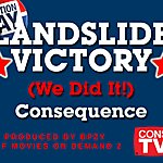 Consequence Landslide Victory (We DID It) - Single
