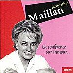Jacqueline Maillan La Conférence Sur L'amour (Récital En Public)
