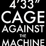 John Cage Cage Against The Machine