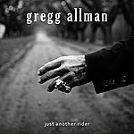 Gregg Allman Just Another Rider