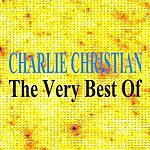 Charlie Christian The Very Best Of - Charlie Christian