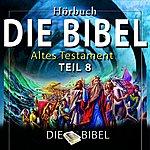 Dreamer Die Bibel : Das Alte Testament, Teil 8 (Kapitel 8)