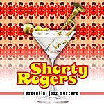 Shorty Rogers Essential Jazz Masters