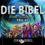 Dreamer Die Bibel : Das Alte Testament, Teil 10