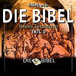 Dreamer Die Bibel : Das Neue Testament, Teil 5 (Kapitel 5)