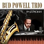 Bud Powell Trio In Concert