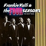 Frankie Valli & The Four Seasons The Early Years