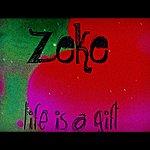 Zeke Life Is A Gift - Single