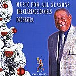 Clarence Daniels Music For All Seasons