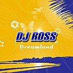 DJ Ross Dreamland