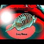 Armadillo Underground Crazy Woman