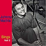 Johnny Mathis Johnny Mathis Sings, Vol. 2