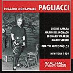 Metropolitan Opera Orchestra Ruggero Leoncavallo : Pagliacci (New York 1959)