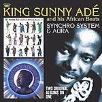 King Sunny Ade Synchro System + Aura (2 Albums On 1)