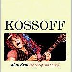 Paul Kossoff Kossoff - Blue Soul