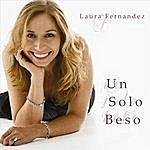 Laura Fernandez Un Solo Beso