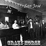Crazy Horse San Josè