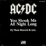 AC You Shook Me All Night Long (Dj Maor Harush Remix) - Single